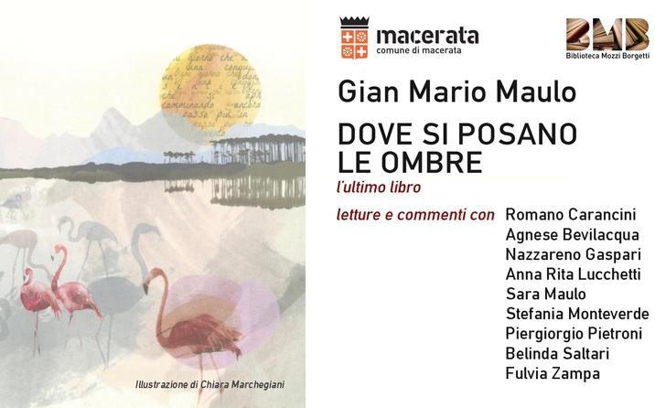 L'ultimo libro e il ricordo di Gian Mario Maulo