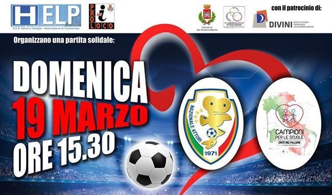 """""""Un goal per San Severino"""" con la nazionale attori e i campioni per le scuole"""