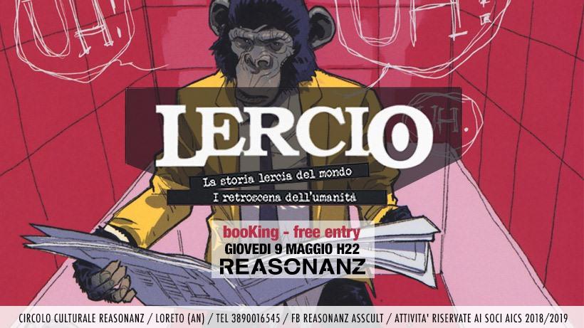 "Loreto, Lercio al Reasonanz per ""La storia Lercia del mondo"""