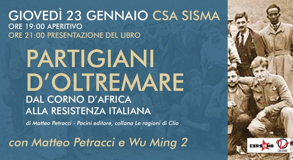 """""""Partigiani d'oltremare"""", al CSA Sisma il libro di Matteo Petracci"""