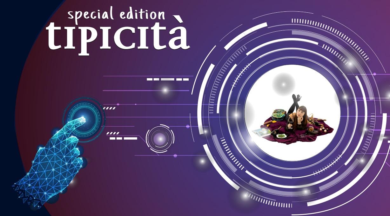 Tipicità Festival, special edition con eventi online